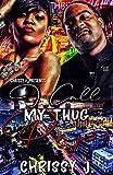 I Call My Thug Papi (English Edition)