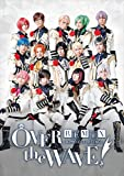 B-PROJECT on STAGE『OVER the WAVE!』REMiX