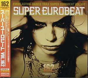SUPER EUROBEAT VOL.162