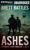 Ashes (Project Eden Thriller)