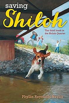 [Naylor, Phyllis Reynolds]のSaving Shiloh (Shiloh Series Book 3) (English Edition)