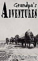 Grandpa's Adventures