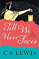 Till We Have Faces: A Myth Retold【洋書】 [並行輸入品]