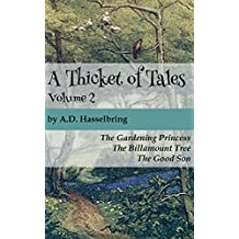 A Thicket of Tales, Volume 2
