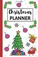 Christmas Planner: Christmas Planner/Organizer/Notebook/Journal (110 Pages, 6 x 9)