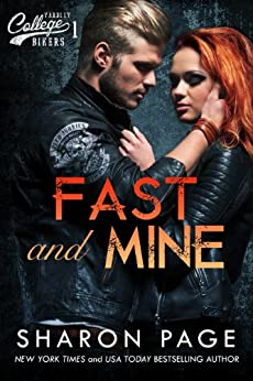 Fast and Mine: Yardley College Bikers by [Page, Sharon]
