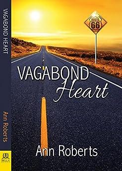 Vagabond Heart by [Roberts, Ann]