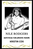 Nile Rodgers Success Coloring Book (Nile Rodgers Coloring Books)