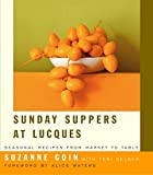 Sunday Suppers at Lucques: Seasonal Recipes from Market to Table 画像