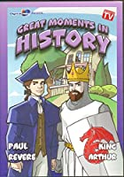 Great Moments in History Paul Revere/ King Arthur