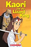 Kaori and the Lizard King - Starter (Scholastic Elt Readers)