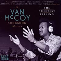 The Sweetest Feeling: A Van McCoy Songbook 1962-1973 by Various Artists (2010-03-30)