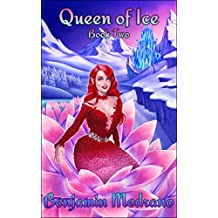 Queen of Ice (Through the Fire Book 2)