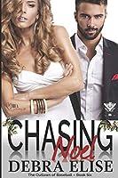 Chasing Noel (Outlaws of Baseball)