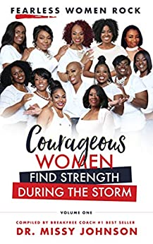 Fearless Women Rock Courageous Women Find Strength During the Storm by [Johnson, Missy]