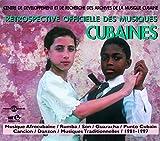 Retrospective Officielle Des Musiques Cubaine 1981