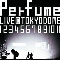 結成10周年、メジャーデビュー5周年記念! Perfume LIVE@東京ドーム『 1 2 3 4 5 6 7 8 9 10 11』