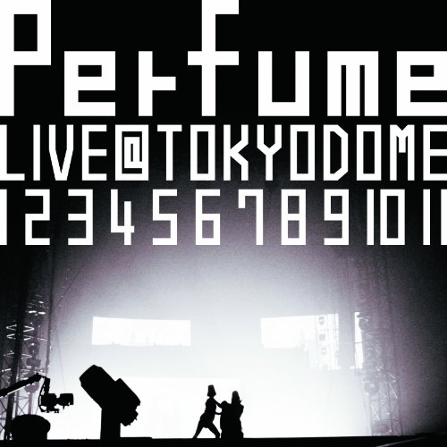 結成10周年、メジャーデビュー5周年記念! Perfume LIVE@東京ドーム『 1 2 3 4 5 6 7 8 9 10 11』 [Blu-ray]