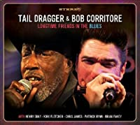 Longtime Friends In The Blues by Tail Dragger (2012-03-20)