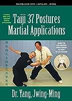 Taiji Martial Applications 37-Postures [並行輸入品]