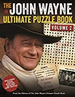 The John Wayne Ultimate Puzzle Book: Includes Duke Photos, Quotes, and Trivia!