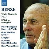 Henze: Violin Concerto No. 2 & Il Vitalino raddoppiato