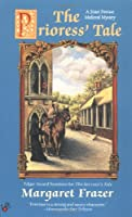 Prioress' Tale (Sister Frevisse Medieval Mysteries)