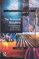 The Terrestrial Biosphere (Understanding Global Environmental Change)