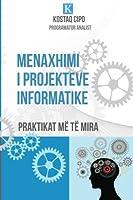 Menaxhimi I Projekteve Informatike: Praktikat Më Të Mira