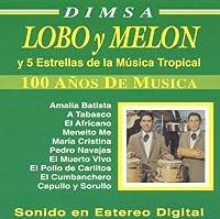 Lobo Y Melon & Cinco Estrellas De La Musica Tropic
