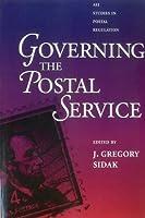 Governing the Postal Service (AEI Studies in Postal Regulation Utopianism and Communitaria)