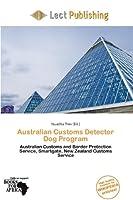 Australian Customs Detector Dog Program