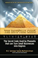 The Egyptian Code: The Secret Code Used by Pharaohs that Can Turn Small Businesses Into Empires [並行輸入品]