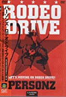 LIVE NEW FRONTIER:RODEO DRIVE [DVD]