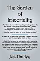 The Garden of Immortality