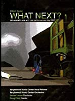 Elliott Carter: What Next An Opera in One Act [DVD]