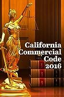 California Commercial Code 2016