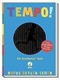 Tempo!: Ein Scanimation Buch