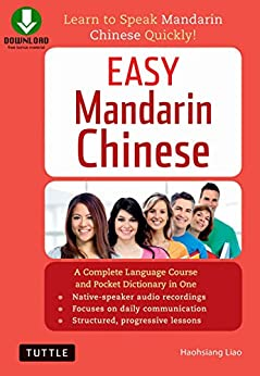 Easy Mandarin Chinese: Learn to Speak Mandarin Chinese Quickly! (Downloadable Audio Included) (Easy Language Series) by [Liao,Haohsiang]