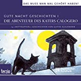 Gute Nacht Geschichten I. CD . Kater Calogero und seine Freunde