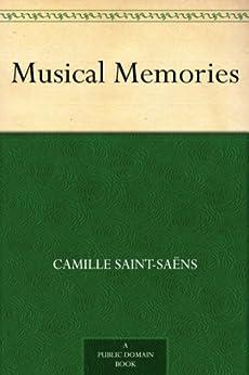 Musical Memories by [Saint-Saëns, Camille]