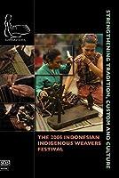 Indonesian Indigenous Weavers Festival 2005