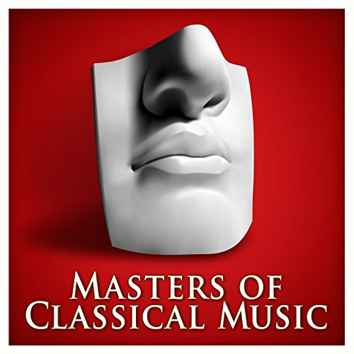 Masters of Classical Music (Re...