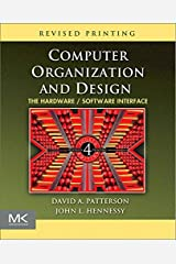 Computer Organization and Design : The Hardware/Software Interface (The Morgan Kaufmann Series in Computer Architecture and Design) 4th (forth) edition ペーパーバック
