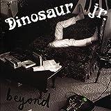 Beyond by Dinosaur Jr. (2007-05-01)
