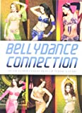 Bellydance Connection [DVD] [Import] 画像