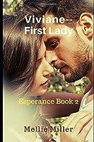 Viviane First Lady: Esperance Book 2