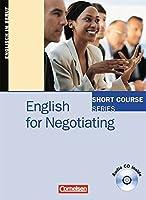 Short Course Series. English for Negotiating: Kursbuch