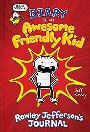 Diary of an Awesome Friendly Kid: Rowley Jefferson's Jou