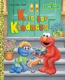 K is for Kindness (Sesame Street) (Big Golden Book)
